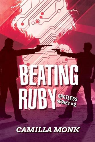 Beating Ruby - Spotless 2 (Paperback)