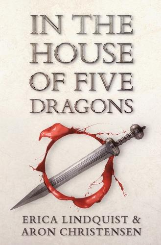 In the House of Five Dragons (Paperback)