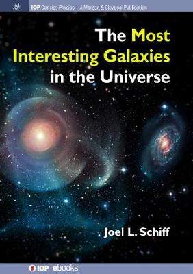The Most Interesting Galaxies in the Universe (Hardback)
