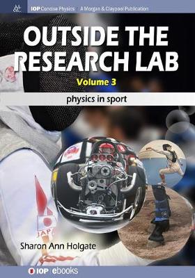 Outside the Research Lab, Volume 3: Physics in Sport (Paperback)