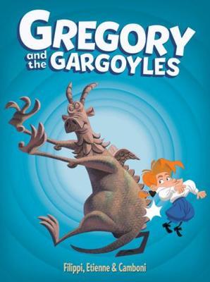 Gregory And The Gargoyles (Hardback)