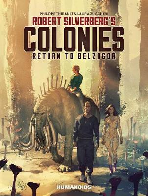 Robert Silverberg's Colonies: Return To Belzagor (Hardback)