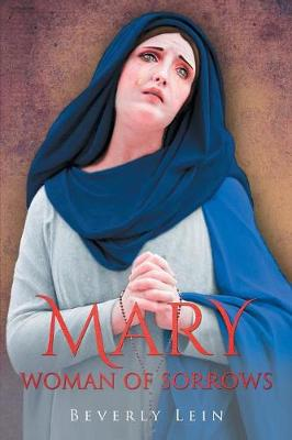 Mary: Woman of Sorrows (Paperback)