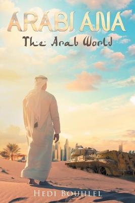 Arabi Ana: The Arab World (Paperback)