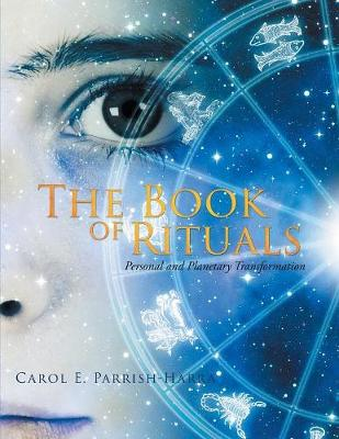 The Book of Rituals: Personal and Planetary Transformation (Paperback)