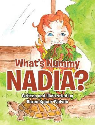 What's Nummy Nadia? (Hardback)