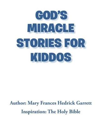God's Miracle Stories for Kiddos (Paperback)