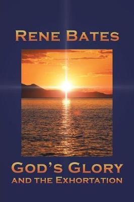 God's Glory: and the Exhortation (Paperback)