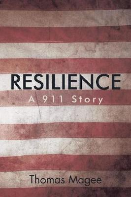 Resilience: A 911 Story (Paperback)
