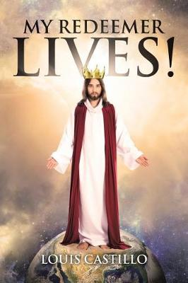 My Redeemer Lives! (Paperback)