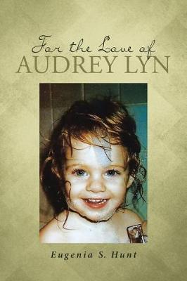 For the Love of Audrey Lyn (Paperback)