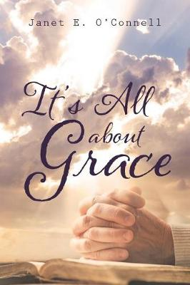 It's All about Grace (Paperback)