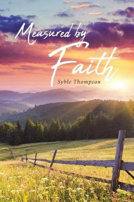 Measured By Faith (Paperback)