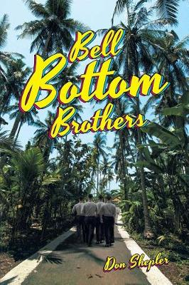 Bell Bottom Brothers (Paperback)