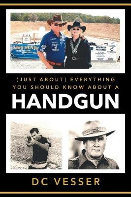 (just About) Everything You Should Know about a Handgun (Paperback)