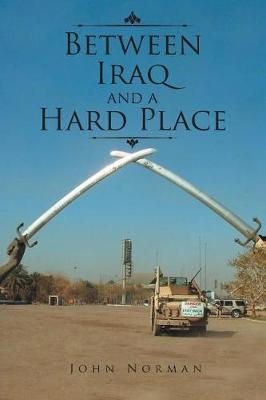 Between Iraq and a Hard Place (Paperback)