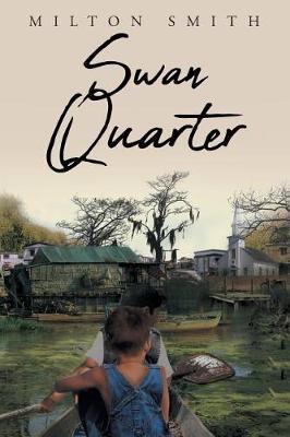 Swan Quarter (Paperback)