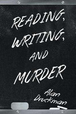 Reading, Writing, and Murder (Paperback)