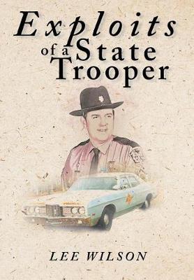 Exploits of a State Trooper (Hardback)