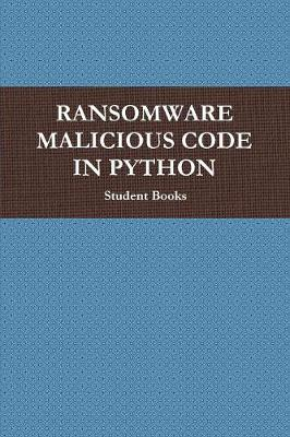 Ransomware Malicious Code in Python: 勒索 (Paperback)