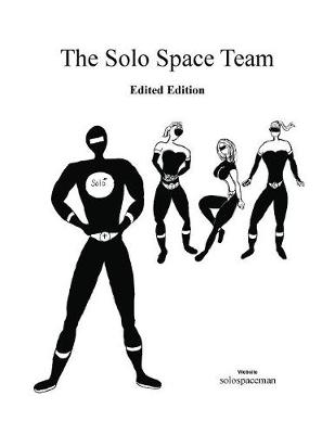 The Solo Space Team: Edited Edition (Paperback)