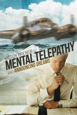 Mental Telepathy and Announcing Dreams (Paperback)