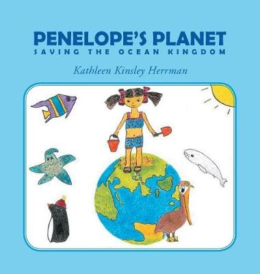 Penelope's Planet: Saving the Ocean Kingdom (Hardback)