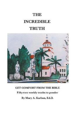 The Incredible Truth (Paperback)