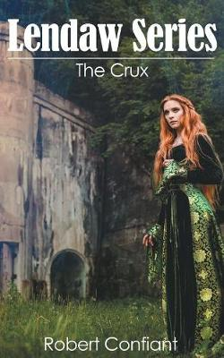 The Crux: Lendaw Series (Paperback)