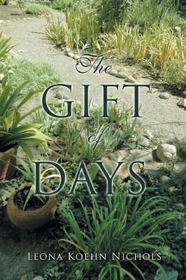 The Gift of Days (Paperback)