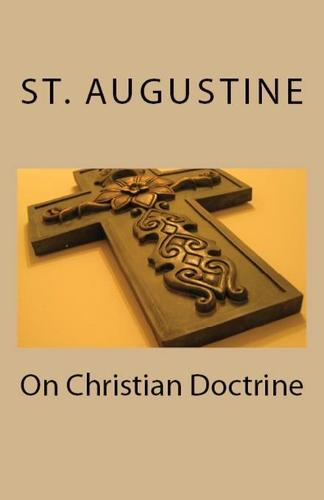 On Christian Doctrine - Lighthouse Church Fathers 40 (Paperback)