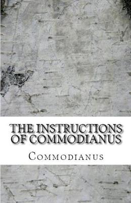 The Instructions of Commodianus - Lighthouse Church Fathers 59 (Paperback)