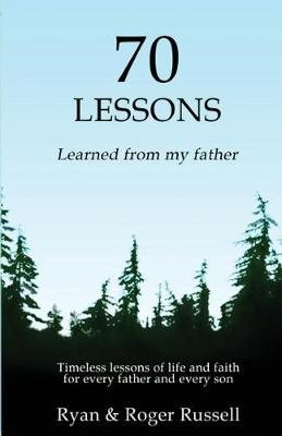 70 Lessons learned from my father (Paperback)