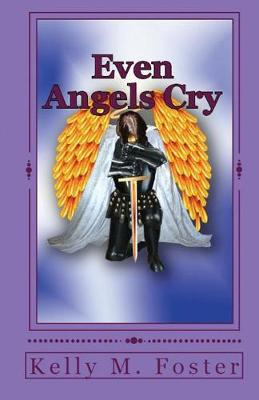 Even Angels Cry (Paperback)