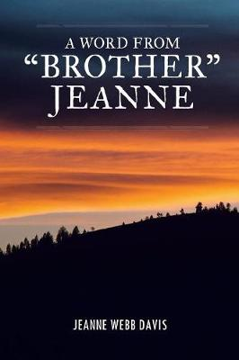 A Word from Brother Jeanne (Paperback)