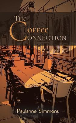 The Coffee Connection (Paperback)