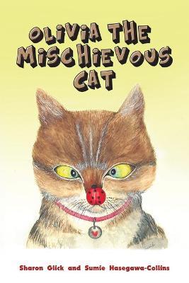 Olivia the Mischievous Cat (Paperback)