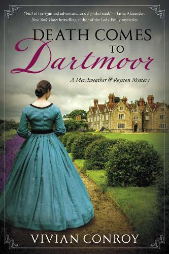 Death Comes To Dartmoor: A Merriweather and Royston Mystery (Hardback)