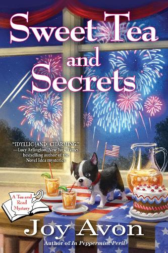 Sweet Tea And Secrets: A Tea and a Read Mystery (Hardback)