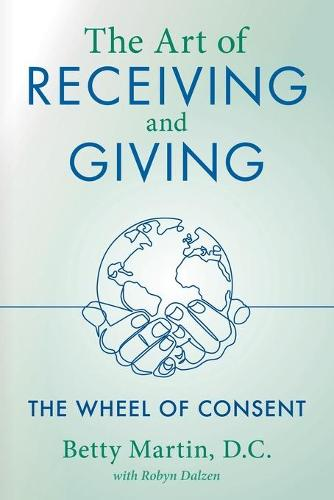 The Art of Receiving and Giving (Paperback)