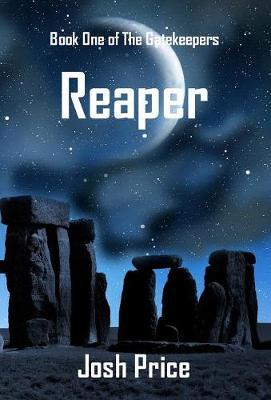 Reaper: Book One of The Gatekeepers - Gatekeepers 1 (Hardback)