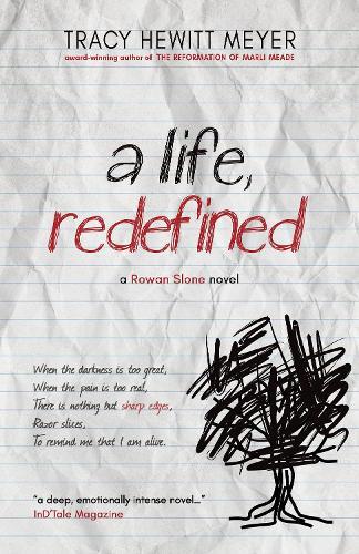 A Life, Redefined - Rowan Slone 1 (Hardback)