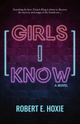 Girls I Know (Hardback)