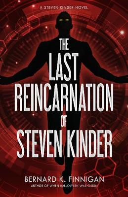 The Last Reincarnation of Steven Kinder (Paperback)