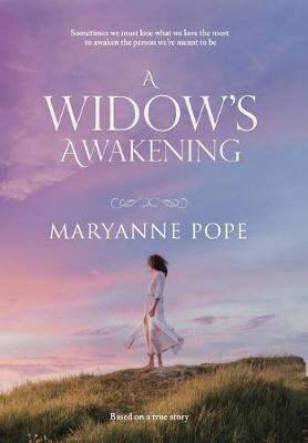 A Widow's Awakening (Hardback)