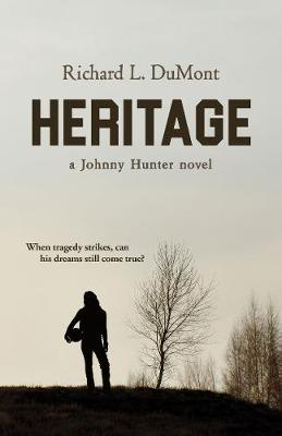 Heritage: A Johnny Hunter Novel (Hardback)