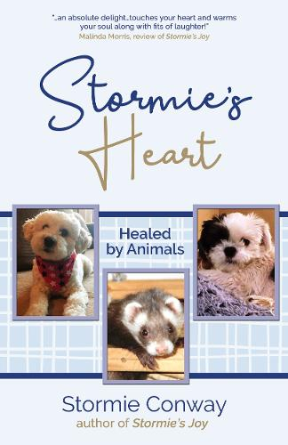 Stormie's Heart: Healed by Animals (Paperback)