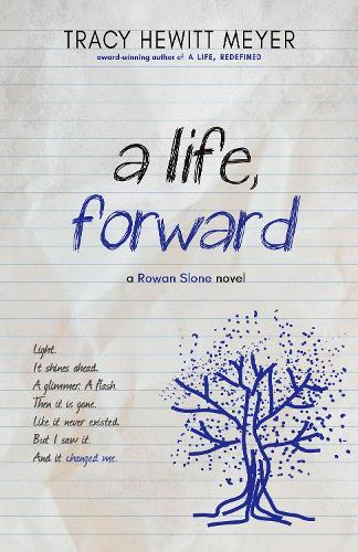 A Life, Forward - Rowan Slone 2 (Hardback)