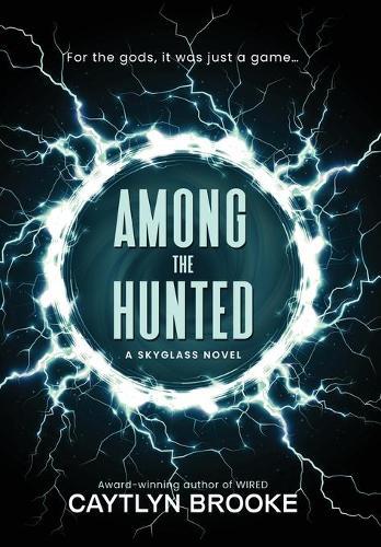 Among the Hunted - Skyglass 1 (Hardback)