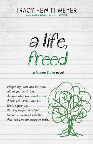 A Life, Freed - Rowan Slone 3 (Hardback)